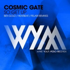 Cosmic Gate – So Get Up (Remixes)