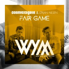 Cosmic Gate & Orjan Nilsen – Fair Game