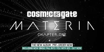 Cosmic Gate – Materia Chapter.One (Album Teaser)