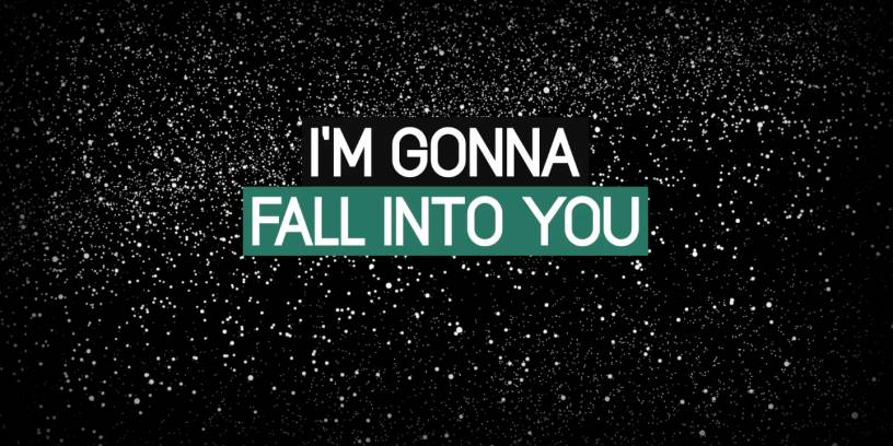 """Fall Into You"" Lyric Video"
