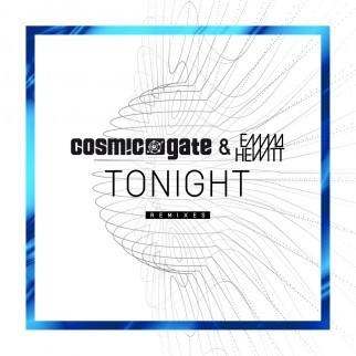 Cosmic Gate & Emma Hewitt – Tonight Remixes