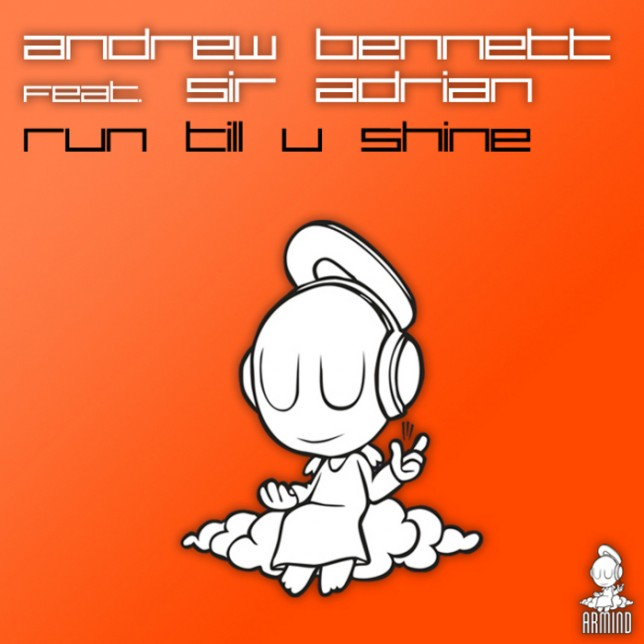 Andrew Bennett feat Sir Adrian - Run Till You Shine (Cosmic Gate Remix)