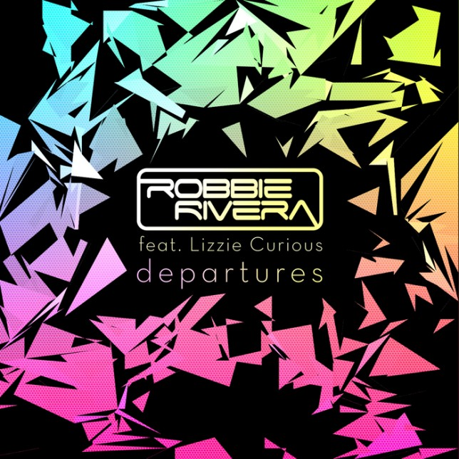 Robbie Rivera Feat. Lizzie Curious - Departures (Cosmic Gate Remix)