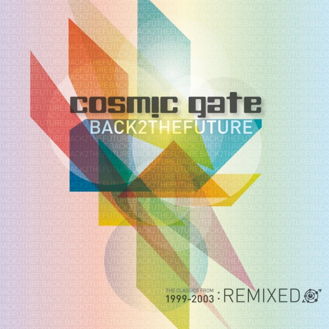 Cosmic Gate  - Back 2 The Future