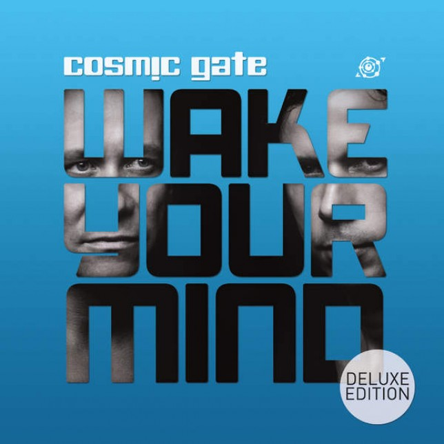 Cosmic Gate - Wake Your Mind (Deluxe Edition)