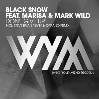 Black Snow feat. Marisa & Mark Wild – Don't Give Up