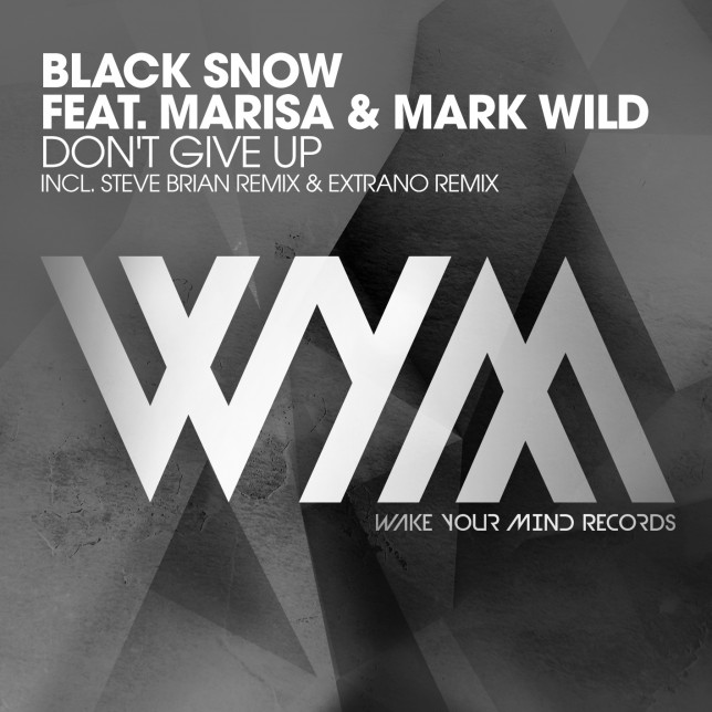 Black Snow feat. Marisa & Mark Wild - Don't Give Up
