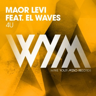 Maor Levi Feat. El Waves – 4U