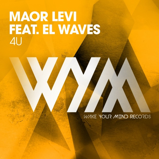 Maor Levi Feat. El Waves - 4U