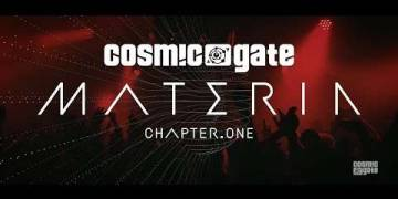 Cosmic Gate – Materia Chapter.One OUT NOW