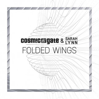 Cosmic Gate & Sarah Lynn – Folded Wings