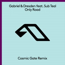 Gabriel & Dresden feat. Sub Teal – Only Road (Cosmic Gate Remix)