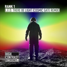 Rank 1 – L.E.D. There Be Light (Cosmic Gate Remix)