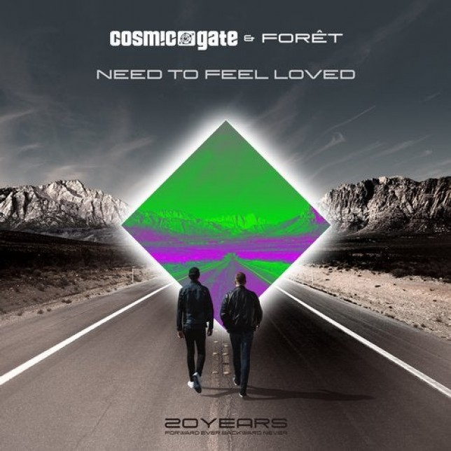 Cosmic Gate & Forêt  - Need to Feel Loved