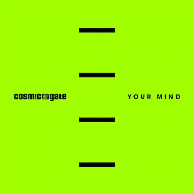 Cosmic Gate - Your Mind